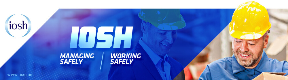 IOSH Working Safety and Managing Safely