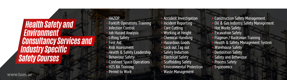 Health Safety and Environment Consultancy Services and Industry Specific Safety Courses
